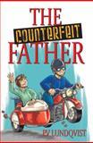 The Counterfeit Father, P. V. Lundqvist, 0996108807