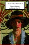 The Garden Party and Other Stories, Katherine Mansfield, 0140188800