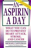 An Aspirin a Day, Michael Castleman, 1562828800