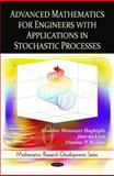 Advanced Mathematics for Engineers with Applications in Stochastic Processes, Aliakbar Montazer Haghighi, Jian-ao Lian, Dimitar P. Mishev, 1608768805