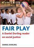 Fair Play : A Daniel Dorling Reader on Social Justice, Danny Dorling, 1847428800