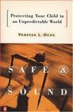 Safe and Sound, Vanessa L. Ochs, 0140178805
