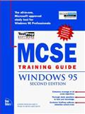 MCSE Training Guide Windows 95, Phillips, Joseph and Tetz, Ed, 1562058800