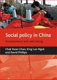 Social Policy in China, Chan, Chak Kwan and Ngok, King Lun, 1861348800