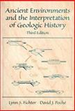 Ancient Environments and the Interpretation of Geologic History, Fichter, Lynn S. and Poche, David J., 013088880X