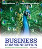 Business Communication : Polishing Your Professional Presence, Shwom, Barbara G. and Snyder, Lisa G., 013309880X