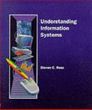 Understanding Information Systems, Ross, Steven C., 0314028803