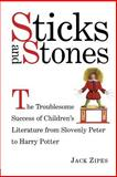 Sticks and Stones, Jack D. Zipes, 0415938805