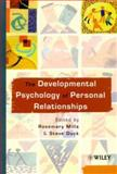 The Developmental Psychology of Personal Relationships, , 047199880X