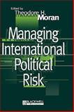 Managing International Political Risk 9780631208808