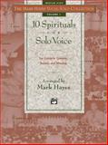 The Mark Hayes Vocal Solo Collection -- 10 Spirituals for Solo Voice, Mark Hayes, 0882848801