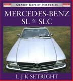 Mercedes-Benz SL and SLC, 1952-1986 9781855328808
