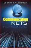 Communication Nets : Stochastic Message Flow and Delay, Kleinrock, Leonard, 0486458806