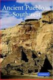 Ancient Puebloan Southwest, Sebastian, Lynne and Kantner, John, 0521788803