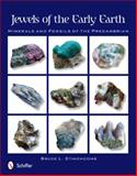 Jewels of the Early Earth, Bruce L. Stinchcomb, 0764338803