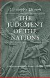 The Judgment of the Nations, Dawson, Christopher, 0813218802