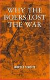 Why the Boers Lost the War, Scholtz, Leopold, 1403948801