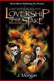 Lovership of the Stake, Morgan, J., 1612528805