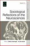 Sociological Reflections on the Neurosciences, Martyn Pickersgill, 1848558805