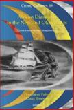 African Diasporas in the New and Old Worlds : Consciousness and Imagination, , 9042008806