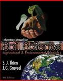 Soil Science : Agricultural and Environmental Principles, Thien, Steve J. and Graveel, John, 0072428813