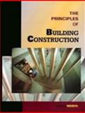 The Principles of Building Construction, Mehta, Madan, 0132058812