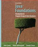 Java Foundations : Introduction to Program Design and Data Structures, Lewis, John and DePasquale, Peter, 0132128810
