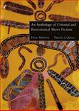 An Anthology of Colonial and Postcolonial Short Fiction, Baldwin, Dean and Quinn, Patrick J., 061831881X