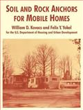 Soil and Rock Anchors for Mobile Homes, Yokel, Felix Y. and Kovacs, William D., 1410218813