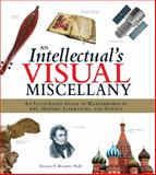 An Intellectual's Visual Miscellany, Daniel P. Murphy, 1440538816