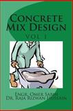 Concrete Mix Design, Omer Sabih and Raja Hussain, 148129881X