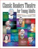 Classic Readers Theatre for Young Adults, Suzanne I. Barchers and Jennifer L. Kroll, 1563088819
