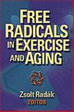 Free Radicals in Exercise and Aging, Radák, Zsolt, 0880118814