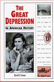 The Great Depression in American History, David K. Fremon, 0894908812
