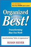 Organized to Be Your Best!, Susan Silver, 0944708811