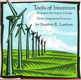 Tools of Intention, Stephen R. Lankton, 0982328818