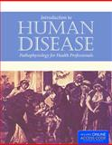 Introduction to Human Disease - Pathophysiology for Health Professionals, Agnes G. Loeffler and Michael N. Hart, 1284038815