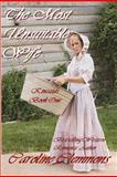 The Most Unsuitable Wife, Caroline Clemmons, 1478178817