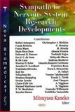 Sympathetic Nervous System Research Developments, Kaneko, Mitsuyasu, 1600218814