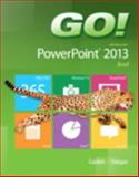 GO! with Microsoft PowerPoint 2013 Brief, Gaskin, Shelley and Vargas, Alicia, 0133408817