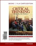Critical Thinking : Consider the Verdict, Books a la Carte Edition, Waller, Bruce N., 0205158811