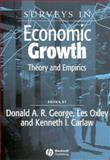 Surveys in Economic Growth : Theory and Empirics, , 1405108819