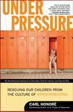 Under Pressure, Carl Honoré, 0061128813