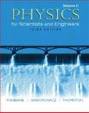Physics for Scientists and Engineers, (Ch. 21-38), Fishbane, Paul M. and Gasiorowicz, Stephen, 0131418815