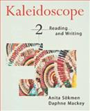Kaleidoscope : Reading and Writing, Sökmen, Anita and Mackey, Daphne, 039585881X