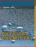 Introduction to Physical Chemistry, Ladd, Mark, 0521578817