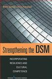 Strengthening the DSM : Diagnosing for Personal and Cultural Resilience, Garcia, Betty and Petrovich, Anne, 082611881X