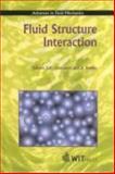 Fluid Structure Interaction, S. K. Chakrabarti, C. A. Brebbia, C. A. Brebbia, S. K. Chakrabarti, 1853128813