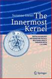 The Innermost Kernel : Depth Psychology and Quantum Physics. Wolfgang Pauli's Dialogue with C. G. Jung, Gieser, Suzanne, 3642058817