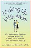 Making up with Mom, Julie Halpert and Deborah Carr, 031236881X